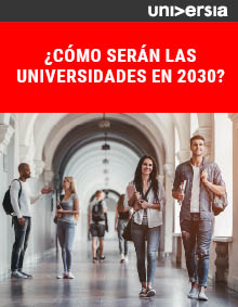Ebook: ¿Cómo serán las universidades en 2030?