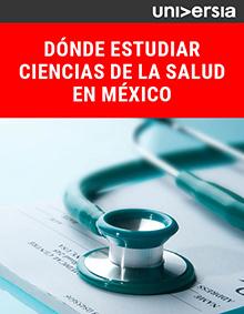 EBook: Dónde estudiar Ciencias de la Salud en México