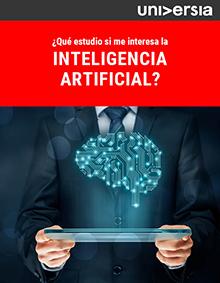 ¿Qué estudio si me interesa la Inteligencia Artificial?