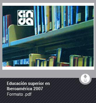 Educación superior en Iberoamérica 2007