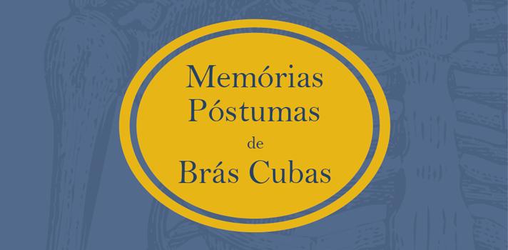 Resumo Fuvest 2016: Memórias Póstumas de Brás Cubas, de Machado de Assis - Materiais Complementares