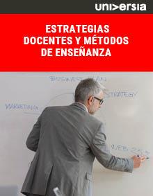 Estrategias docentes y métodos de enseñanza