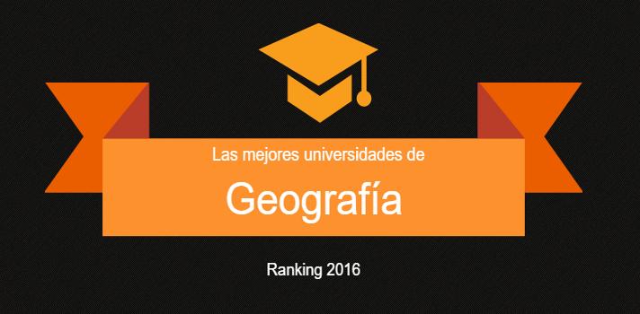 Las mejores universidades españolas en Geografía.