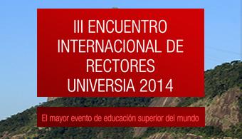 """<p style=text-align: justify;><a title=Universia href=https://www.universia.net/><strong>Universia</strong></a>, la mayor red de universidades de habla hispana y portuguesa, celebra el <strong><a title=II Encuentro Internacional de Rectores Universia href=https://www.universiario2014.com/o-evento/?culture/es-es/ target=_blank>III Encuentro Internacional de Rectores Universia</a></strong>en el que durante dos días, <strong>28 y 29 de julio</strong>, representantes de más de 1.200 universidades analizarán el futuro de la Universidad, su capacidad de <strong>respuesta ante las demandas de la sociedad actual y la proyección de la Universidad iberoamericana en el contexto mundial</strong>. La lista de universidades participantes, y sus países de procedencia se puede consultar en la <strong><a title=Encuentro de Rectores - Países que participan href=https://www.universiario2014.com/paises/?culture/es-es/ target=_blank>siguiente página del Encuentro de Rectores</a></strong>.<a href=https://www.universiario2014.com/paises/?culture/es-es/><br/></a></p><p style=text-align: justify;></p><p style=text-align: justify;>El Encuentro, cuyo lema es """"La Universidad del siglo XXI: una reflexión desde Iberoamérica"""", fue presentado en rueda de prensa en noviembre de 2013 por Emilio Botín, presidente de Banco Santander y de Universia, quien afirmó entonces que """"Más educación y más universitarios significa un mayor progreso de los países. Río será la cumbre mundial de la Educación Superior en 2014"""".</p><p style=text-align: justify;></p><p style=text-align: justify;>Universia, impulsada por Banco Santander a través de su División Global Santander Universidades, es la red de universidades más importante del mundo al agrupar a 1.290 universidades de 23 países representando a cerca de 17 millones de universitarios (docentes, estudiantes, y personal de administración y servicios). En 2005 celebró la primera edición del encuentro en Sevilla con la asistencia de 500 rectores, y cinco años despué"""