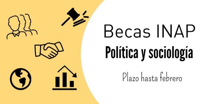 INAP: 6 becas de posgrado en política y sociología con plazo hasta febrero