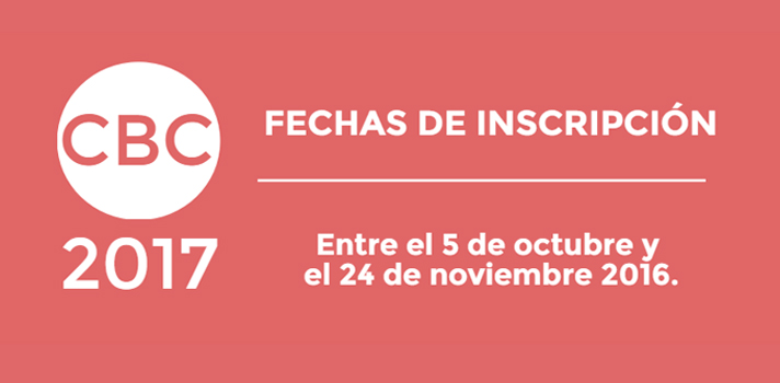 CBC 2017: calendario de inscripciones para primeros ingresantes
