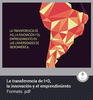 La transferencia de I+D, la innovación y el emprendimiento