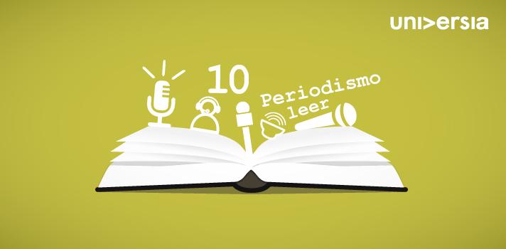 10 libros que todo estudiante de Periodismo debería leer