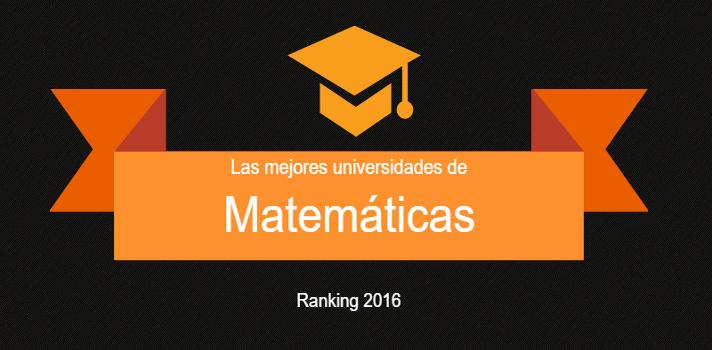 Las mejores universidades de España en Matemáticas.