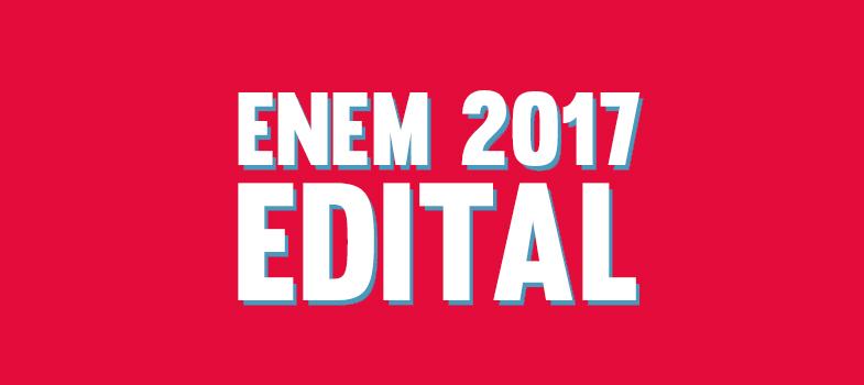 MEC divulga edital do Enem 2017; veja datas, regras e mudanças