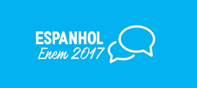 RESUMÃO ESPANHOL ENEM 2017: as melhores dicas dos professores
