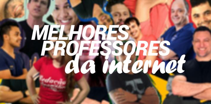 Os melhores professores brasileiros da Internet, divididos pelas matérias cobradas nas provas seletivas