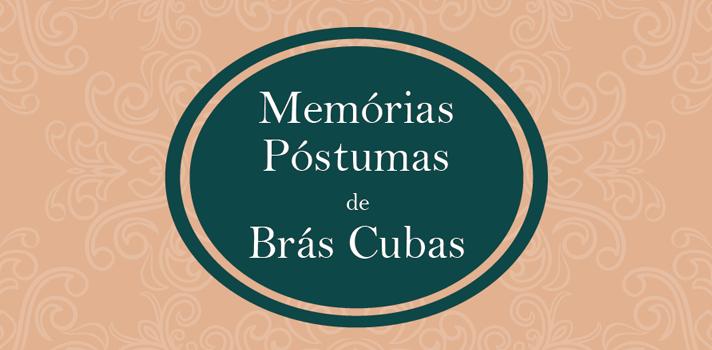 Resumo Fuvest 2016: Memórias Póstumas de Brás Cubas, de Machado de Assis - Dicas do Professor