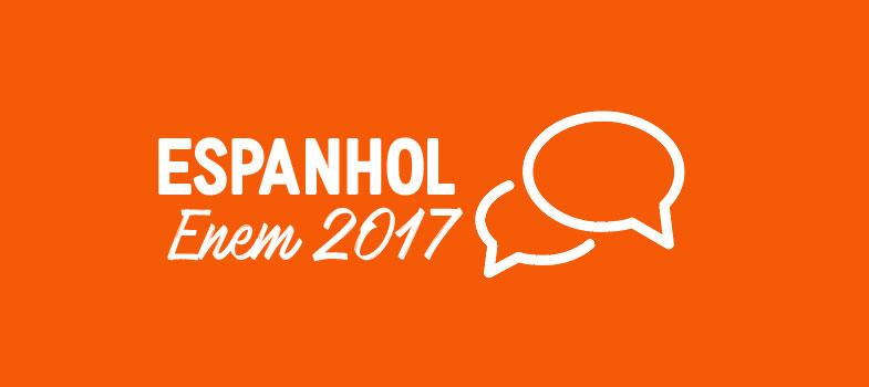RESUMÃO ESPANHOL ENEM 2017: as pegadinhas