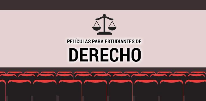 Las 10 mejores películas para estudiantes de Derecho