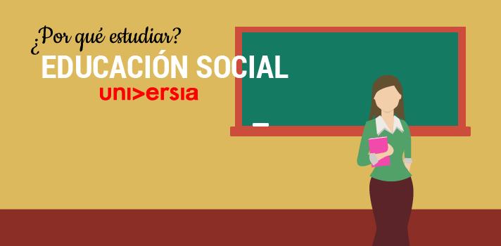 ¿Sabes ya qué caracteriza a la titulación de Educación Social?