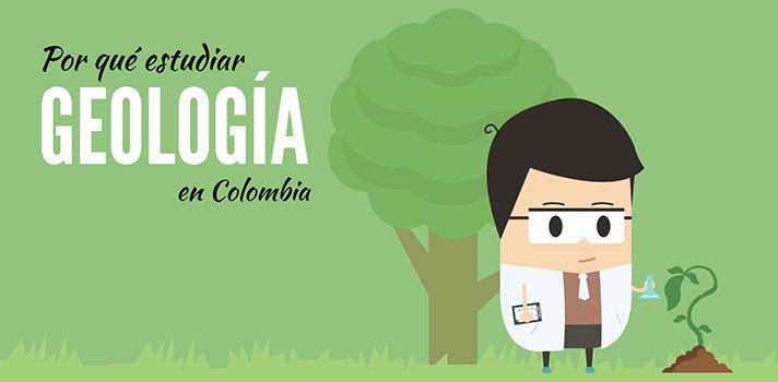 Por qué estudiar Geología en Colombia.