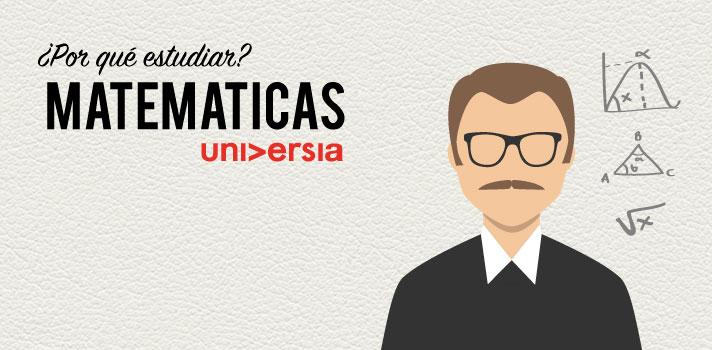 Por qué estudiar Matemáticas.