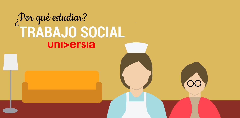 Por qué estudiar Trabajo Social.