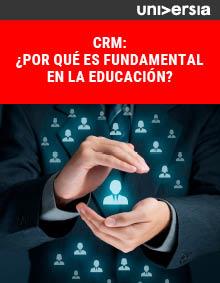Ebook: CRM: ¿por qué es fundamental en la educación?