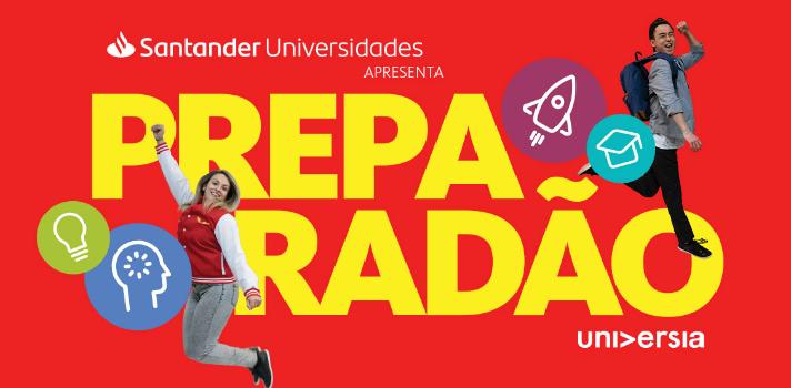 Preparadão Universia: o Festival de Aprendizagem e Entretenimento