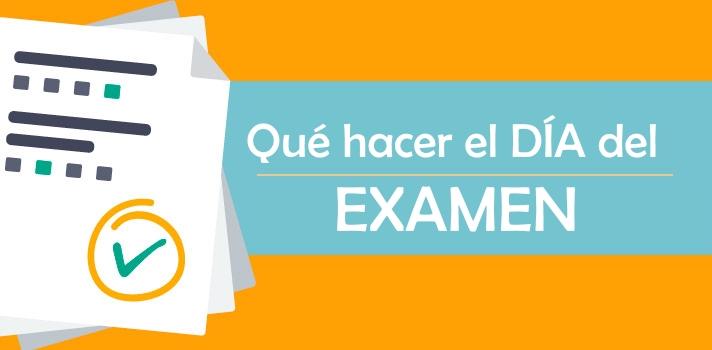 El examen es lo que culmina todos los esfuerzos hasta ese momento.
