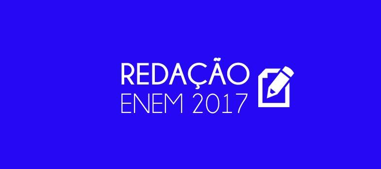 RESUMÃO REDAÇÃO ENEM 2017: mais de 90 temas para se preparar