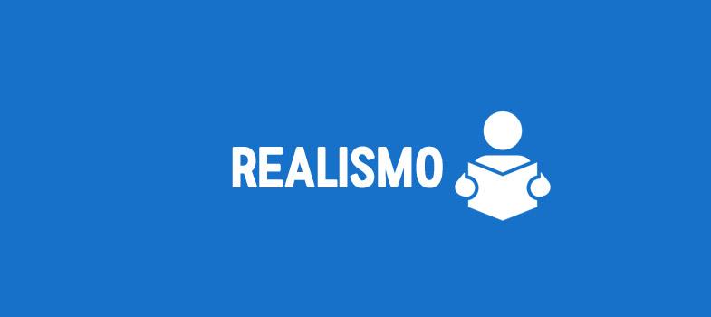 Resumo: Realismo para Enem e vestibulares