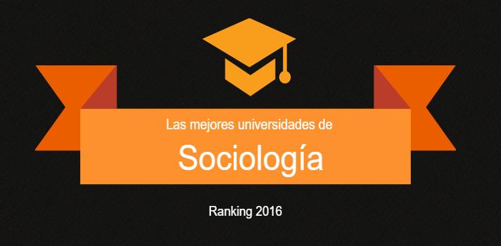 Las mejores universidades de España en Sociología