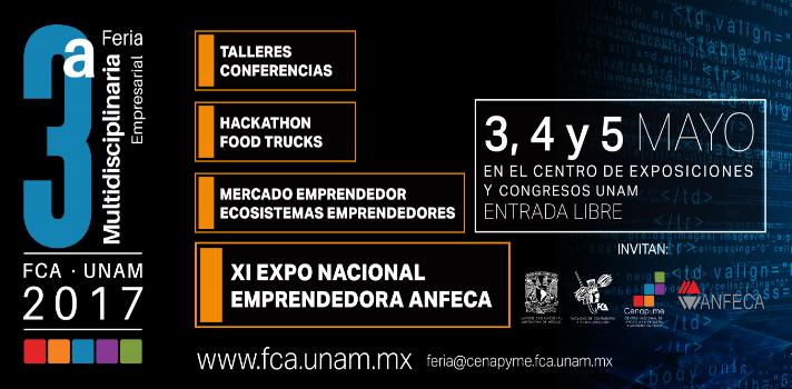 En mayo se llevará a cabo la 3ª Feria Multidisciplinaria de Emprendedores FCA – UNAM