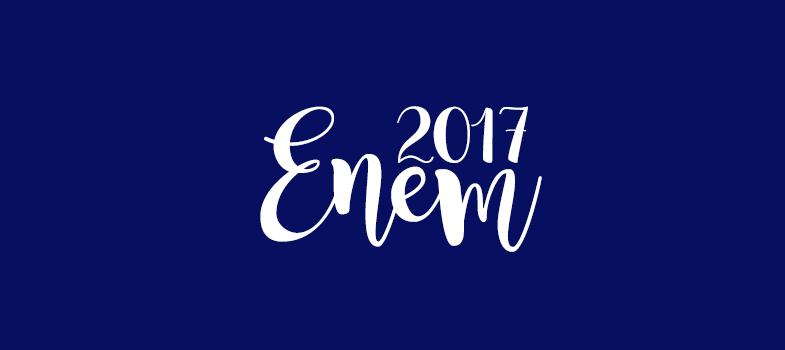 Tudo o que você precisa saber sobre o Enem 2017