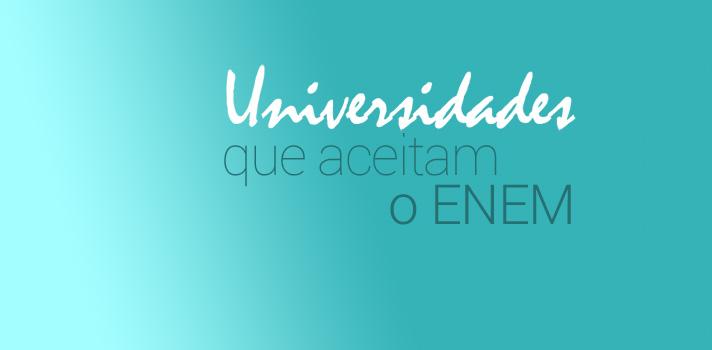 Todas as universidades brasileiras que aceitam o Enem