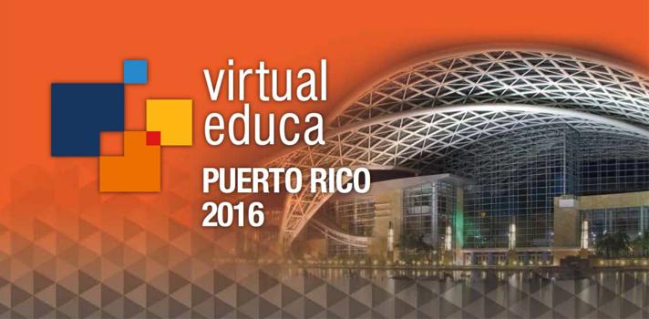 Se celebrará en Puerto Rico el XVII Encuentro Internacional Virtual Educa