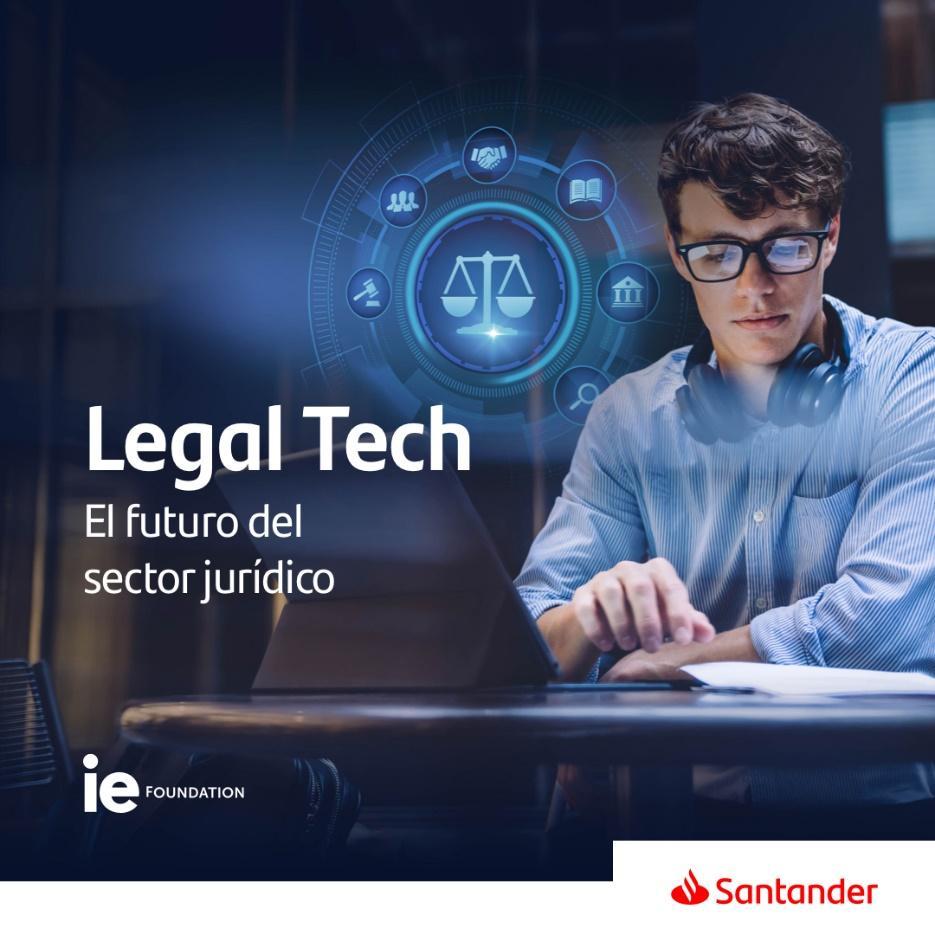 Santander y Fundación IE lanzan 100 becas online para formar al mejor talento en derecho digital