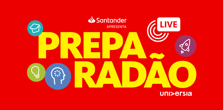 Preparadão Live 30 de abril ás 17h no canal do Youtube Unversia Brasil