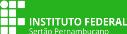 Instituto Federal de Educação, Ciência e Tecnologia do Sertão de Pernambuco