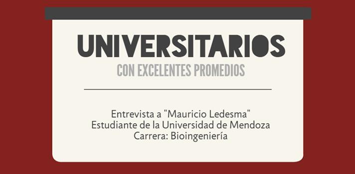 """Universitarios con excelentes promedios: """"me decidí por Bioingeniería por ser una carrera nueva, innovadora y con mucha demanda"""", contó Mauricio Ledesma"""