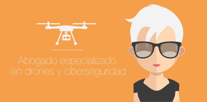 Abogado especializado en drones y ciberseguridad