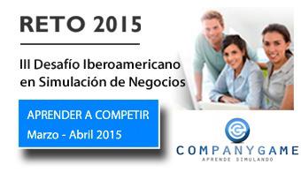 Company Game invita al Reto 2015: el III Desafío Iberoamericano de Simulación de Negocios