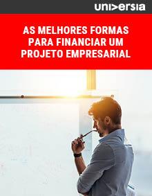 Ebook: As melhores formas para financiar um projeto empresarial