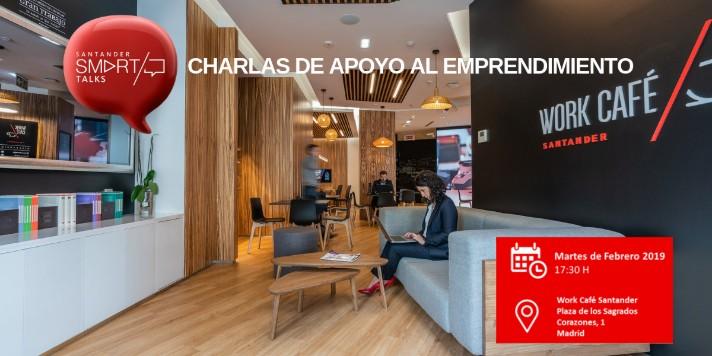 Charlas para emprendedores todos los martes de febrero organizadas por Banco Santander
