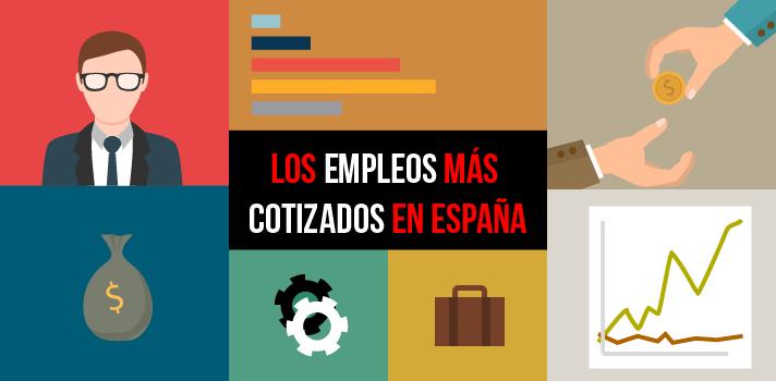 ¿Sabes cuáles son las profesiones más cotizadas de España?