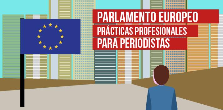 Realiza prácticas profesionales como Periodista en el Parlamento Europeo