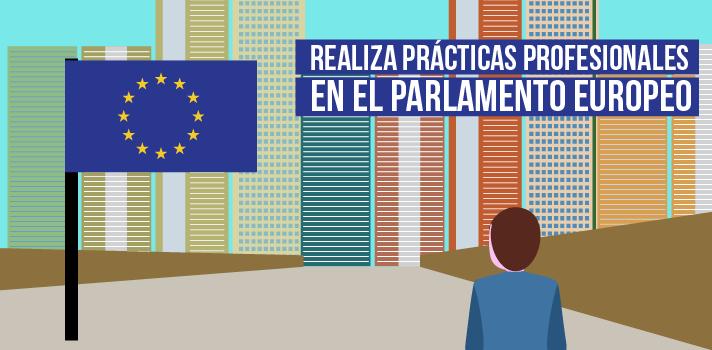 Realizar prácticas en el Parlamento Europeo impulsará tu futuro profesional