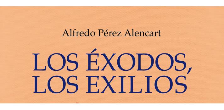 """""""Los Éxodos, los Exilios"""", poemario de Alfredo Pérez Alencart que habla sobre las migraciones humanas de todos los tiempos."""
