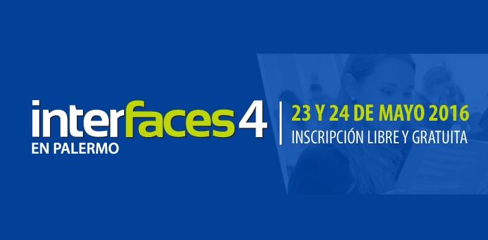 Cuarta Edición del Congreso Interfaces en la Universidad de Palermo