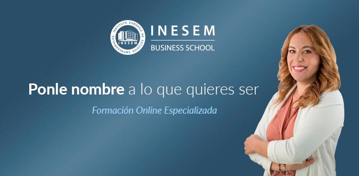 Ponle nombre a lo que quieres ser en INESEM Business School